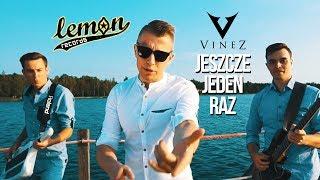 VINEZ - Jeszcze jeden raz (2017 Official Video)