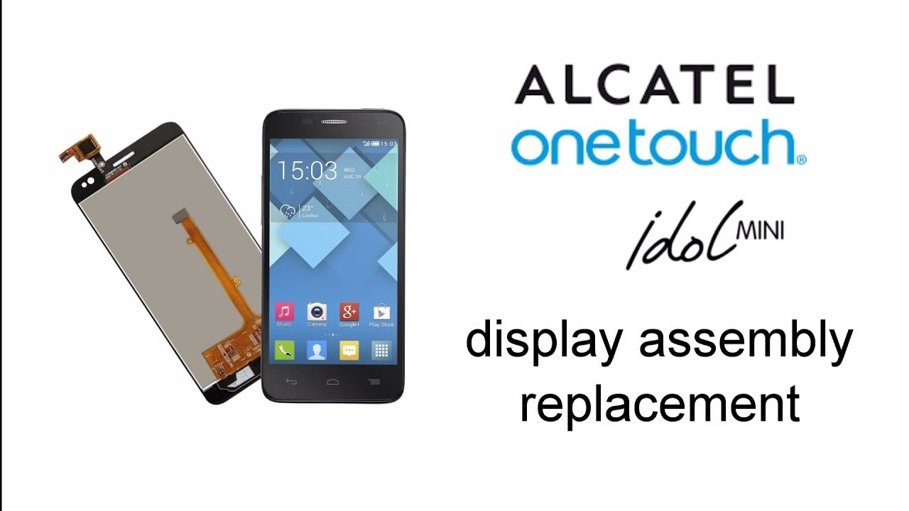 Alcatel One Touch Idol Mini Display and Touch Screen replacement