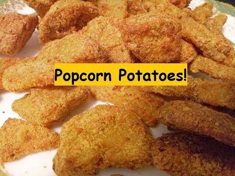 Popcorn Potatoes!