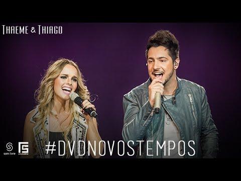 Thaeme & Thiago - Deserto | DVD Novos Tempos