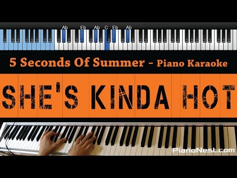 5 Seconds Of Summer - She's Kinda Hot - LOWER Key (Piano Karaoke / Sing Along)