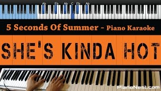 5 Seconds Of Summer - She's Kinda Hot - LOWER Key (Piano Karaoke / Sing Along) Mp3