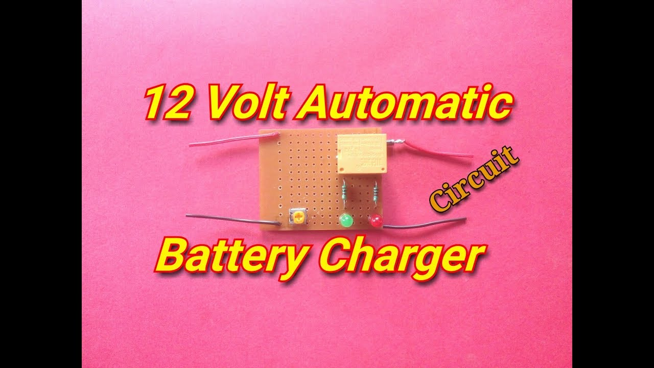 How To Make 12 Volt Automatic Cut Off Battery Charger12 9 Led Circuit Diagram Charger
