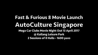 AutoCulture Singapore Mega Car Clubs Movie Night Out ! #F8 Private Movie Launch