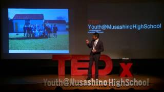 知らない世界に飛び込もう! Beyond Your Experience   天野智之 Tomoyuki Amano     TEDxYouth@MusashinoHighSchool