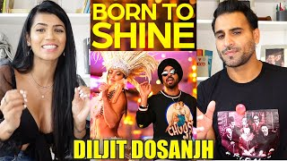 DILJIT DOSANJH: BORN TO SHINE (Official Music Video) G.O.A.T | Magic Flicks REACTION!!!
