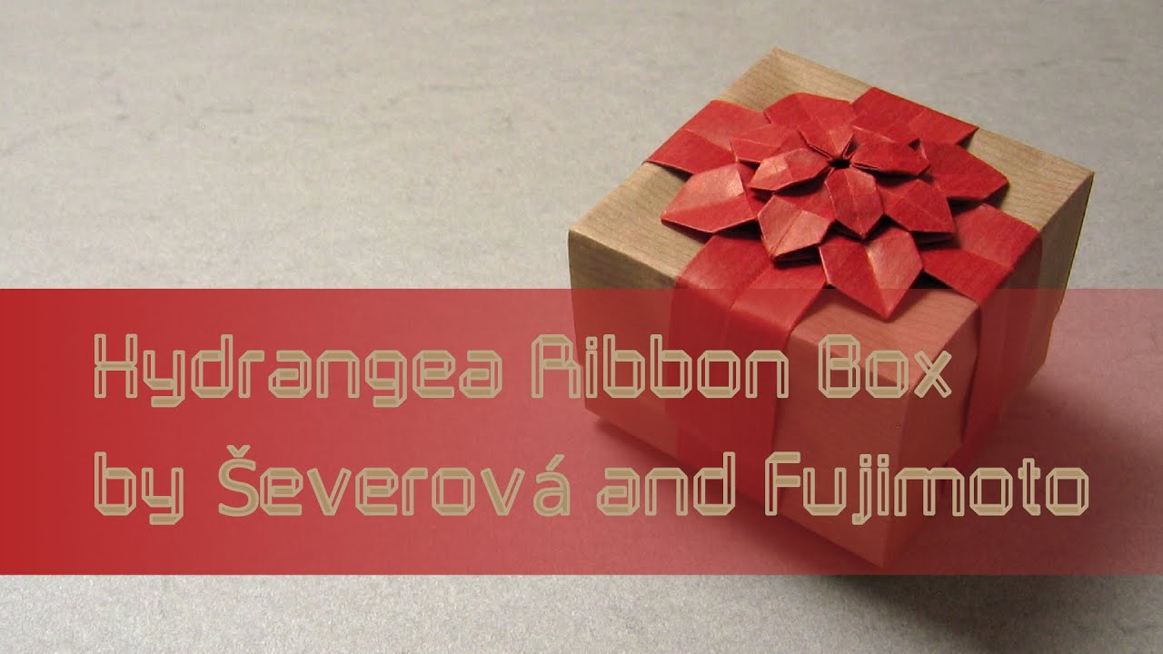 Origami Tutorial Hydrangea Ribbon Box Dasa Severova And Shuzo Fujimoto