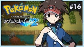 Pokémon Version Noire 2 #16 : BOIS DES ILLUSIONS