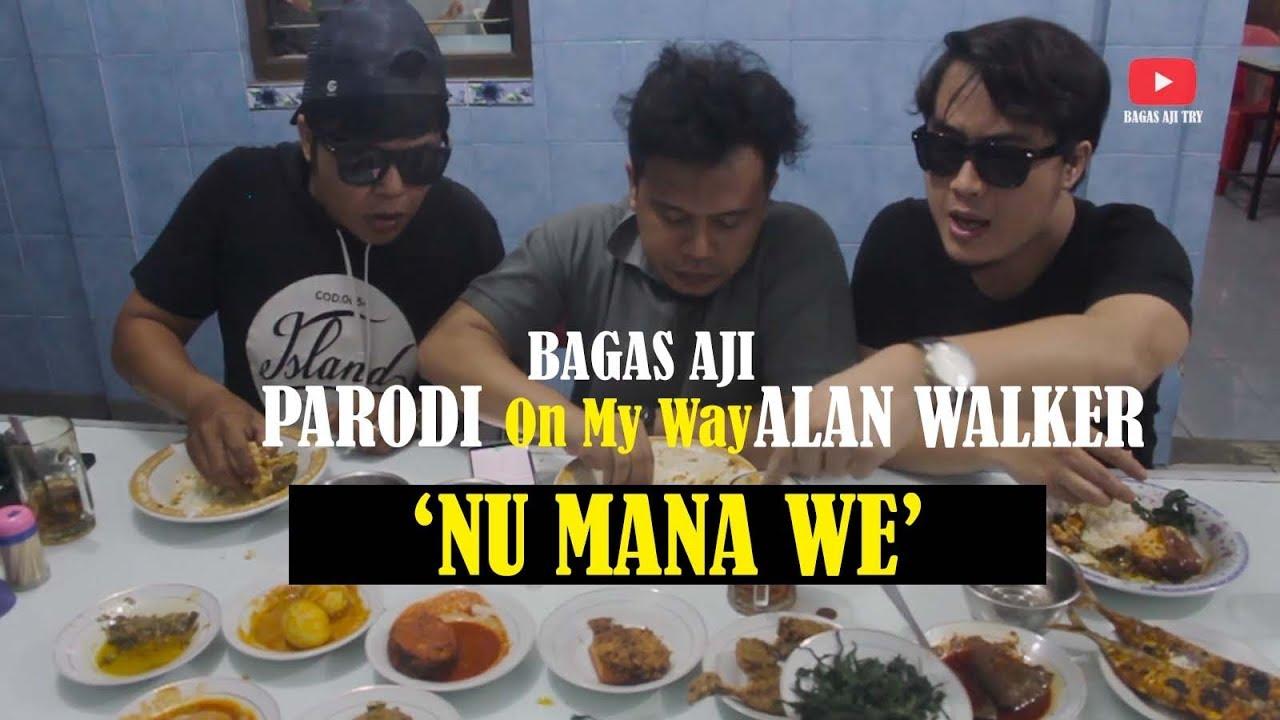 Download Nu Mana We (Parodi On My Way) oleh Bagas Aji Feat. Ijoel Hampir Band