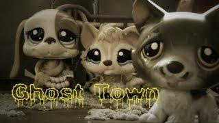 Lps Mv- Ghost Town [By Adam Lambert]