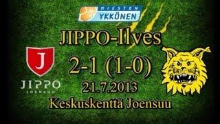 JIPPO-Ilves 2-1 (1-0) 21.7.2013 Ykkönen maalikooste