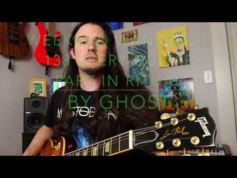 Every guitar riff and solo in Ritual by Ghost lesson! Weekend Wankshop 138