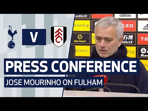 PRESS CONFERENCE | Jose Mourinho on Fulham