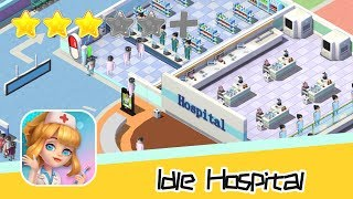 Idle Hospital Tycoon - Walkthrough Get Started Recommend index three stars