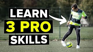 Learn 3 skills d๐ne by the best players