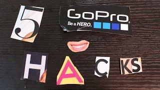 5 GOPRO HACKS