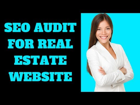 SEO Audit For Real Estate Website