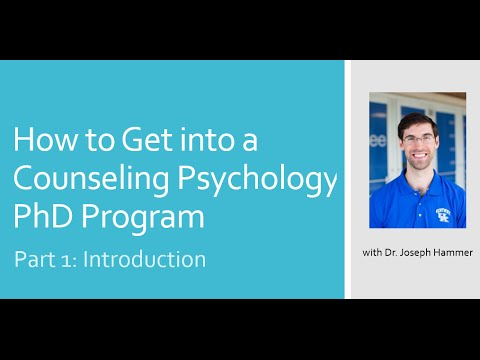 Part 1: Intro - How to Get into a Counseling Psychology PhD Program