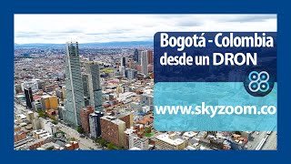 Bogotá, Colombia desde un dron - Sky Zoom
