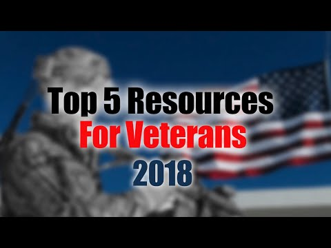 Top 5 Resources For Veterans 2018
