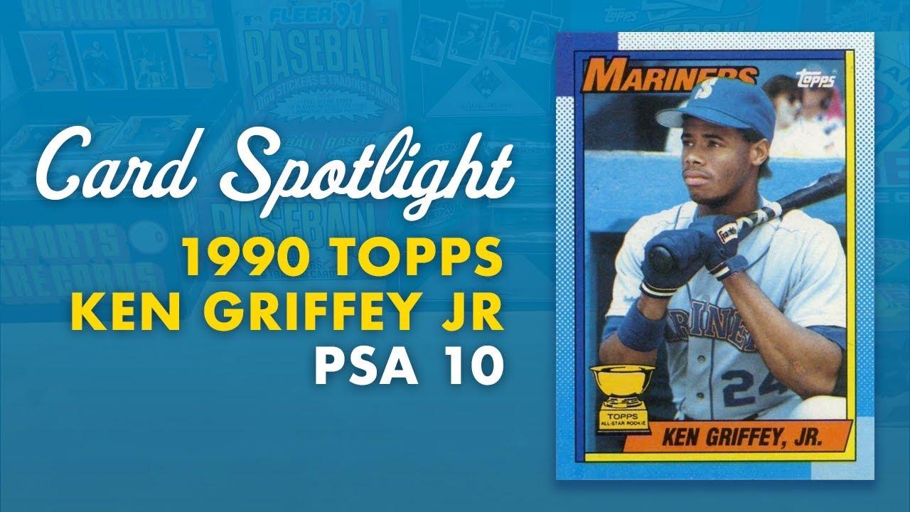 Card Spotlight 1990 Topps Ken Griffey Jr Psa 10