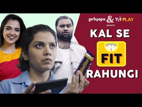 Kal Se Fit Rahungi feat. Ahsaas Channa & Sharvari Deshpande   Girliyapa