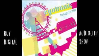 Egotronic - Lustprinzip (Audio)
