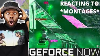 *REACTING TO* Other *GEFORCE NOW MONTAGES* (They're Kinda Cracked)