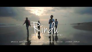 Download Toton Caribo - RINDU ft. Gracia Godinho x Hendri endico x Jacson Zeran (Timor Leste Version)