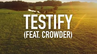 Testify (feat. Crowder) - [Lyric Video] Social Club Misfits
