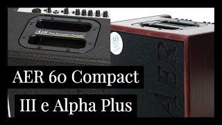 AER Compact 60 III e AER Alpha Plus