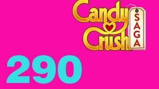 Candy Crush saga level 290 Livello 290