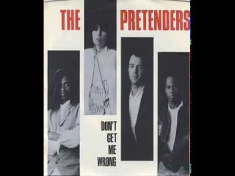 the pretenders - don't get me wrong (12'' tender mix)