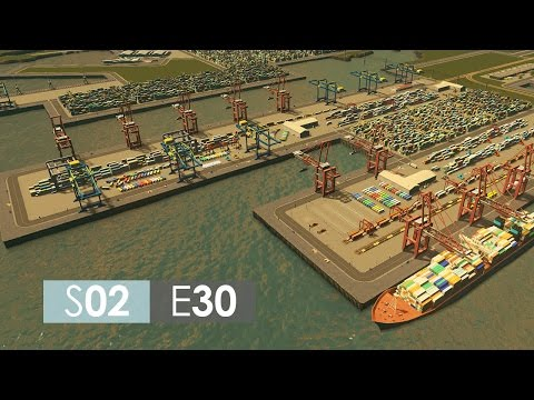 Cities: Skylines Season 2 | Episode 30 | Harbor detailing!