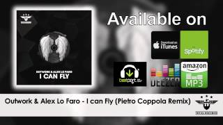 Ouwork & Alex Lo Faro - I Can Fly (Pietro Coppola Remix)
