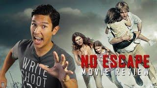 No Escape Movie Review