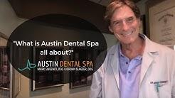 Austin Dental Spa, Austin TX    Best Dentist Austin 512-452-9296
