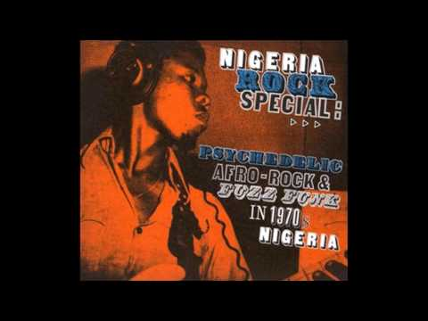 Nigeria Rock Special: Psychedelic Afro-Rock And Fuzz Funk In 1970s Nigeria