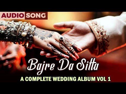 Bajre Da Sitta   Sangeeta Puuri   A Complete Wedding Album Vol 1   Musica