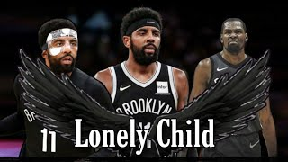 "Kyrie Irving Mix ""Lonely Child"""