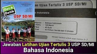 Jawaban Latihan Ujian Tertulis 3 Usp Sd Mi Bahasa Indonesia Detik Detik Usp Sd Mi 2020 Youtube