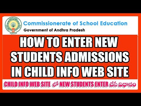HOW TO ENTER NEW STUDENTS ADMISSIONS DETAILS IN CHILDINFO WEB SITE