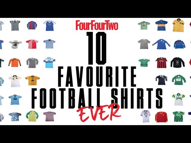 8b677d66c FourFourTwo s 50 favourite football shirts... EVER