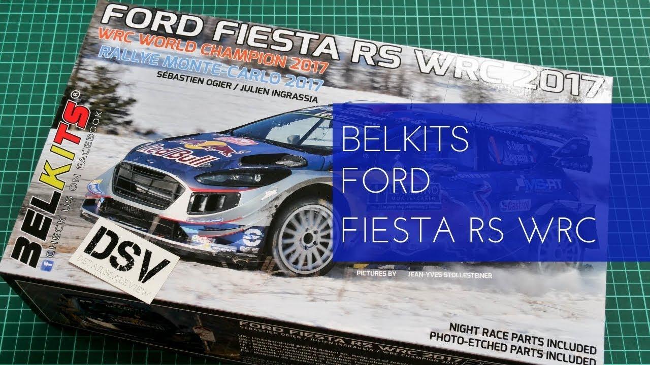 Ford Fiesta Rs 2017 >> Belkits 124 Ford Fiesta Rs Wrc Bel 012 Review