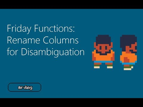 Friday Functions | Rename Columns for Disambiguation