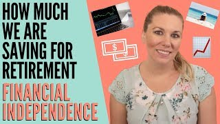 How Much Are We Saving For Retirement? | Financial Independence Retire Early