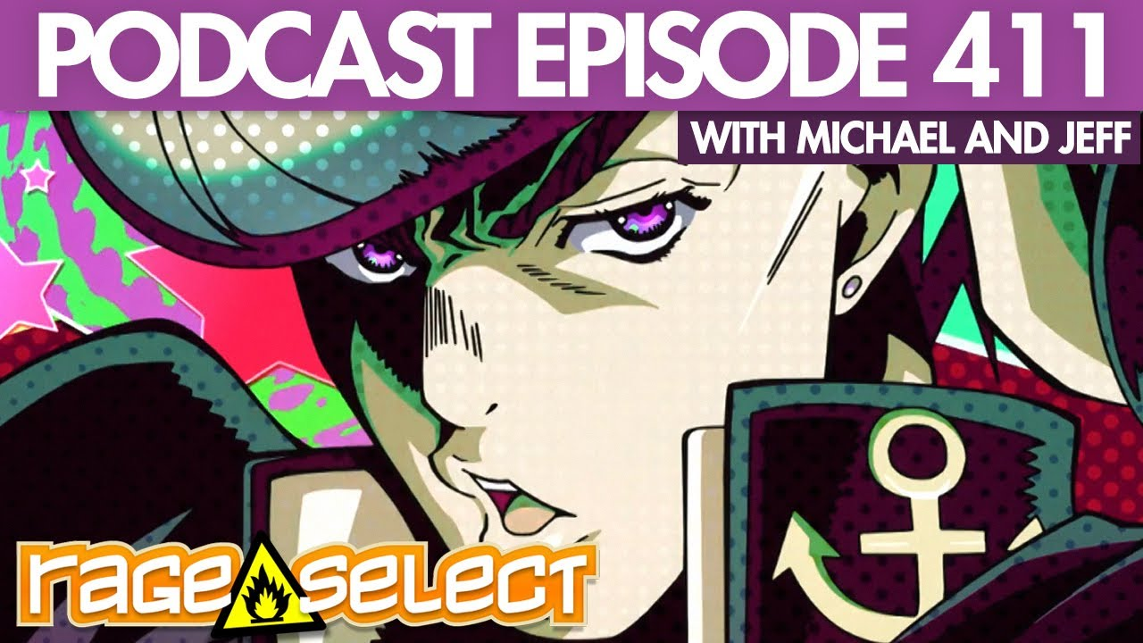 The Rage Select Podcast: Episode 411 with Michael and Jeff!