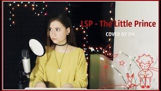 Download ЛСП - МАЛЕНЬКИЙ ПРИНЦ | COVER BY PITTA MAKASH Mp3 and Videos