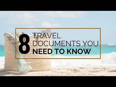 �� 8 Travel Documents You Need to Know | WATCH NOW
