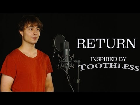 Alexander Rybak - Return (inspired by Toothless)